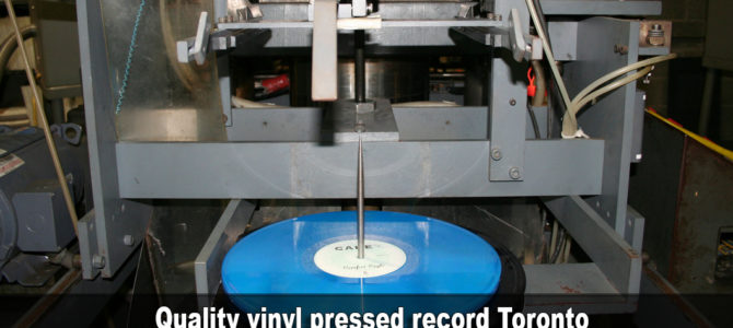 Quality vinyl pressed record Toronto