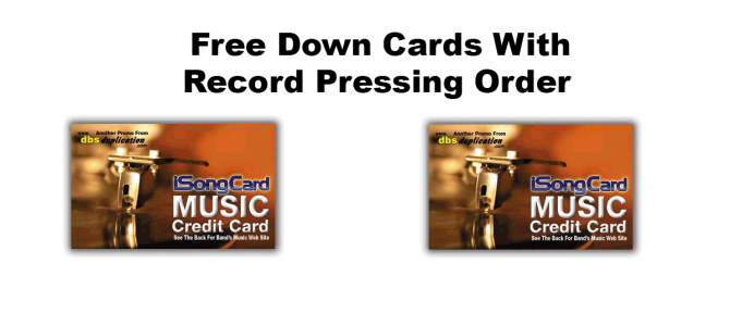 Free Down Card With Record Pressing Order