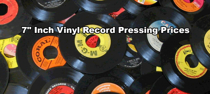 7″ Inch Vinyl Record Pressing Prices