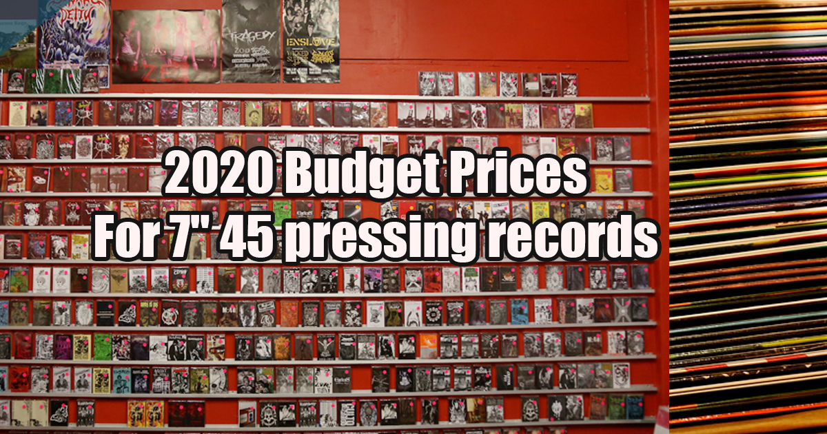 2020 Prices For 7″ 45 pressing records