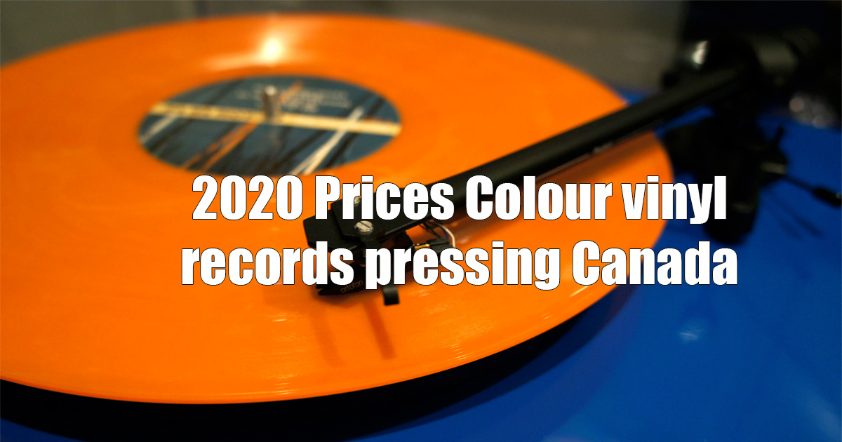 2020 Prices Colour vinyl records pressing Canada
